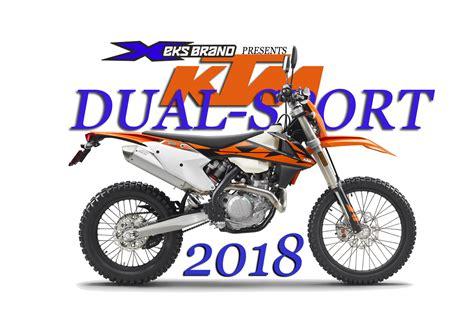 2018 dual sport motorcycles 2018 ktm dual sport bikes released dirt bike magazine