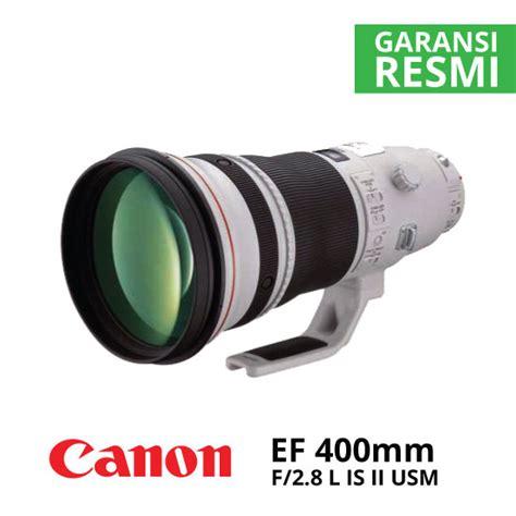 Canon Ef 400mm F 2 8l Is Ii Usm jual canon ef 400mm f 2 8l is ii usm harga dan spesifikasi