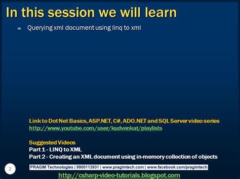 linq xml tutorial c sql server net and c video tutorial part 3 querying