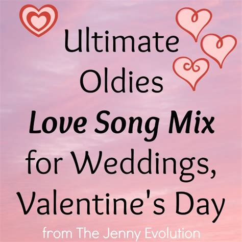 wedding song list oldies s day oldies song mix the evolution