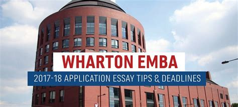 Wharton Mba Essay Timps by Wharton Executive Mba Essay Tips Deadlines The Gmat Club