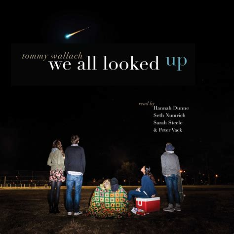we all looked up by tommy wallach reviews audiobook review we all looked up by tommy wallach for the love of wordsfor the love of words