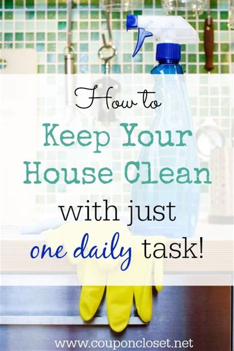keeping your house clean how to keep your house clean with just one daily task