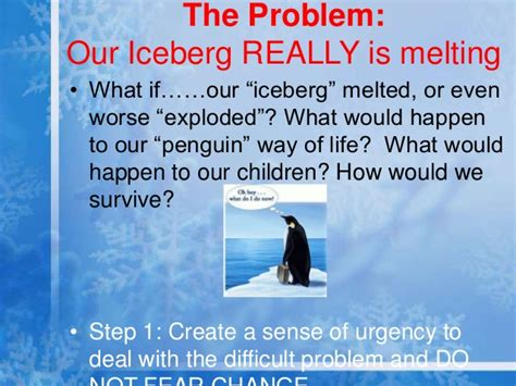 kotter our iceberg is melting our iceberg is melting