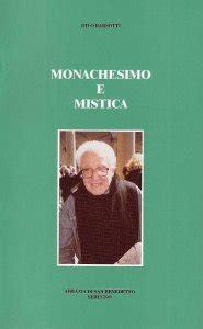 divo barsotti libri monachesimo e mistica libro divo barsotti abbazia san