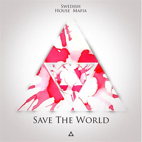 swedish house mafia save the world swedish house mafia save the world album cover design on behance