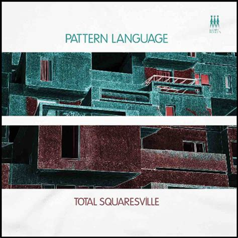 review a pattern language spill album review pattern language total squaresville