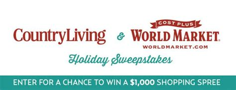 World Market Sweepstakes 2017 - country living world market sweepstakes countryliving com worldmarket