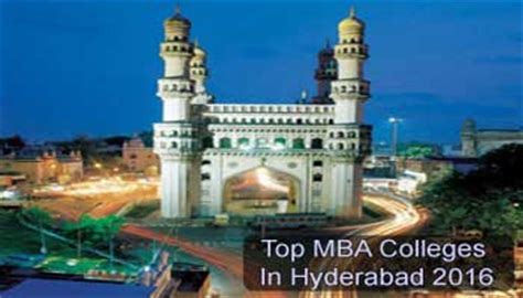 Best Mba Colleges In Hyderabad India by Top Mba Colleges In Hyderabad 2016