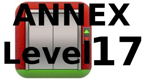 100 Floors Annex Level 17 Walkthrough - 100 floors annex level 17 walkthrough
