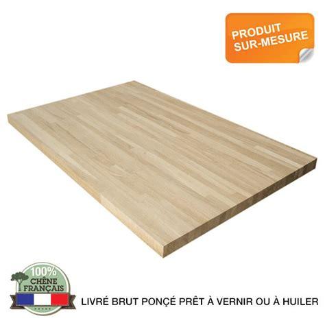 Plan De Travail Chene Massif 3659 by Plan De Travail Chene Massif Pour Tous Vos Projets Bois