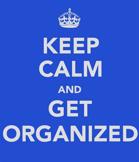 what s new oremedy get organized be successful keep calm and get organized