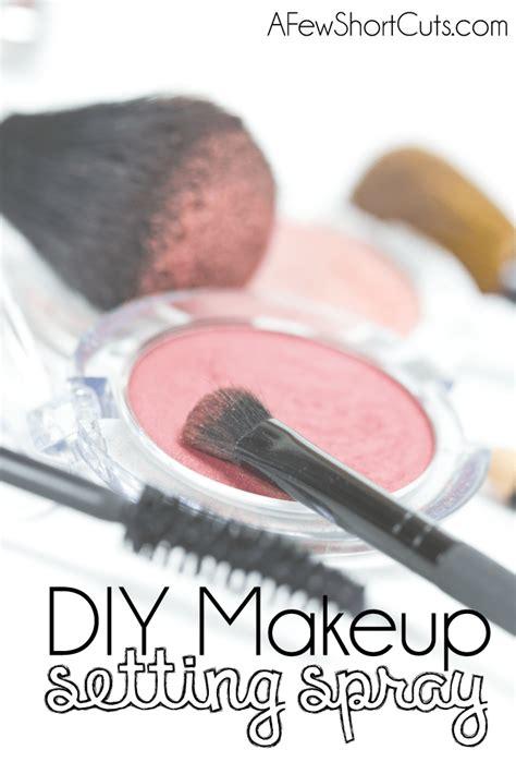 diy setting spray reviews diy makeup setting spray a few shortcuts