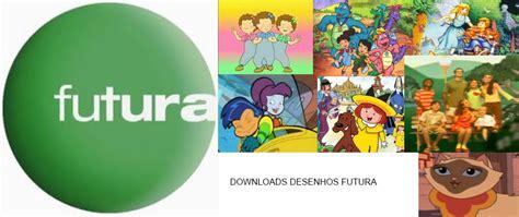 www futura tv donwload desenhos futura