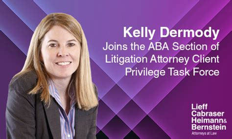 aba litigation section attorney client privilege task force archives lieff