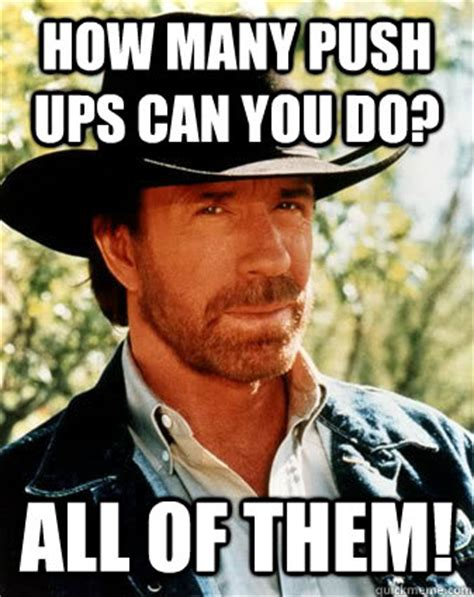 Do All The Meme - how many push ups can you do all of them chuck norris