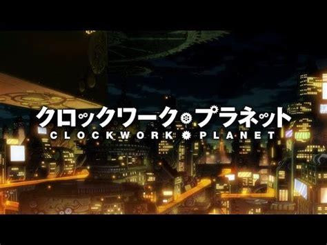 clockwork planet anime s 1st promo introduces cast animefice