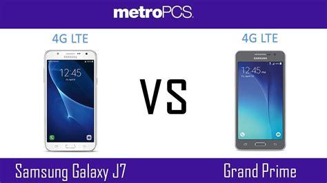 Samsung Galaxy J7 Vs Grand Prime Samsung Galaxy J7 Vs Samsung Grand Prime Metro Pcs
