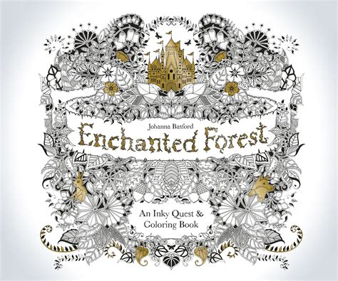 enchanted forest an inky enchanted forest an inky quest coloring book dudeiwantthat com
