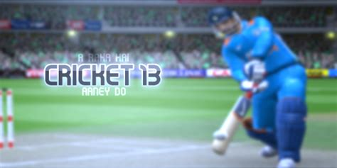 ea sports games 2013 free download full version for pc ea sports cricket 2013 pc game full version free download