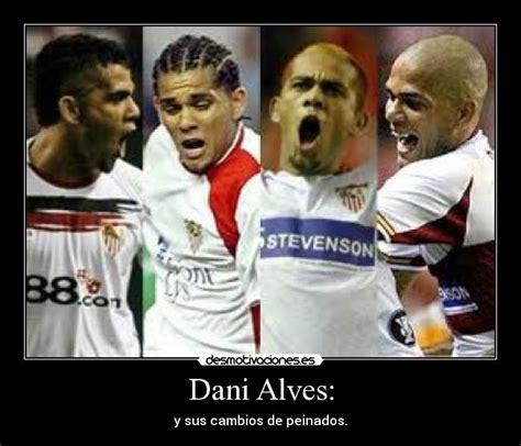 Dani Alves Meme - dani alves desmotivaciones