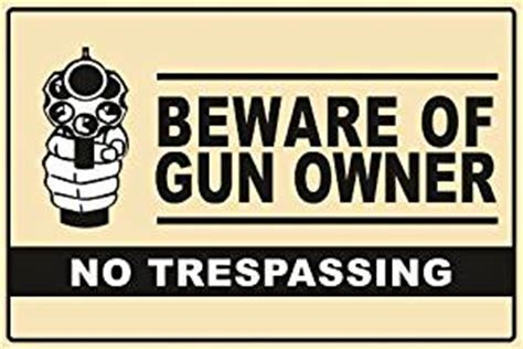 Garden And Gun Owner Beware Of Gun Owner Sign 8x12 Quot Aluminum