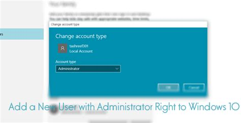 add a add a new user with administrator right to windows 10