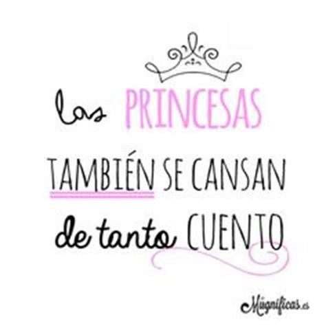 las princesas tambin se 8498453151 de todo un poco on frases amor and hay