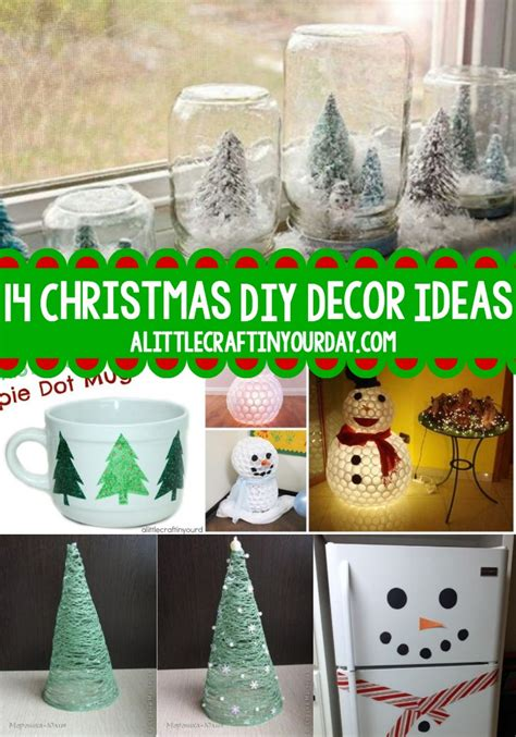 christmas diy home decor 14 christmas diy decor ideas a little craft in your day