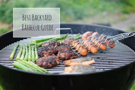 best backyard bbq best backyard barbecue guide cheery kitchen