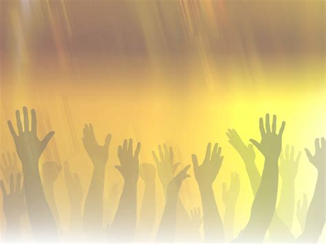 Many Hands Raised To Worship God Aaaj Watchman Praise Background For Powerpoint