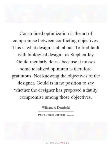 design is art optimized to meet objectives jay gould quotes sayings 6 quotations