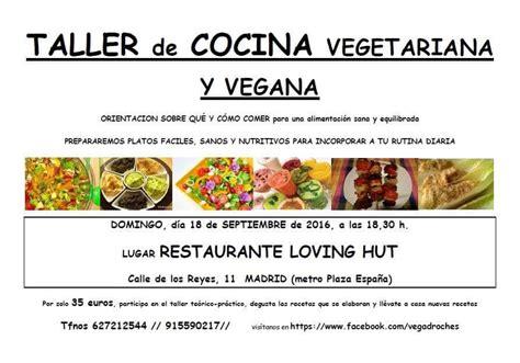 taller cocina madrid taller de cocina vegana loving hut septiembre madrid