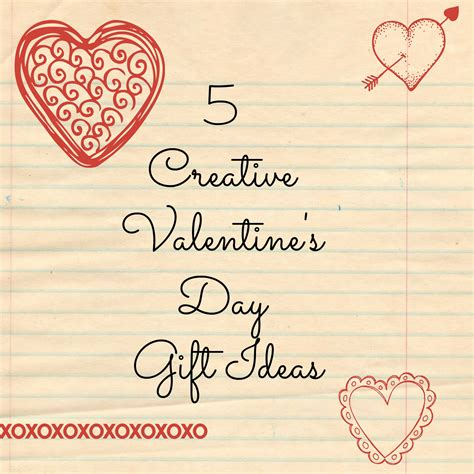 creative valentines day gift ideas 5 creative valentine s day gift ideas thrill of the chases