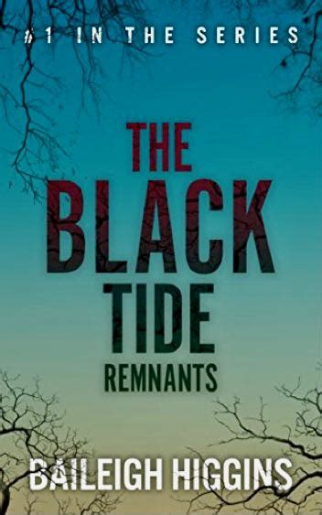 the black tide an outcast novel volume 3 books book review baileigh higgins the black tide i remnants