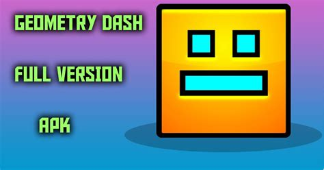descargar geometry dash full version free download geometry dash apk full version free download for android