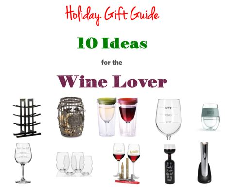 gift guide for the wine lover 10 christmas hanukkah