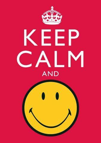 imagenes de keep calm and smile 1000 images about smileys on pinterest smiley faces