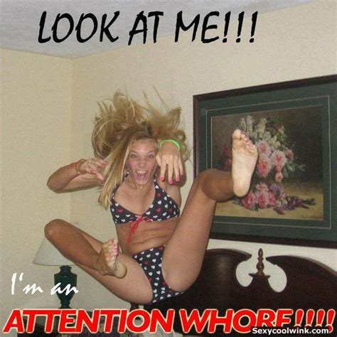 Whore Memes - image 347085 attention whore know your meme