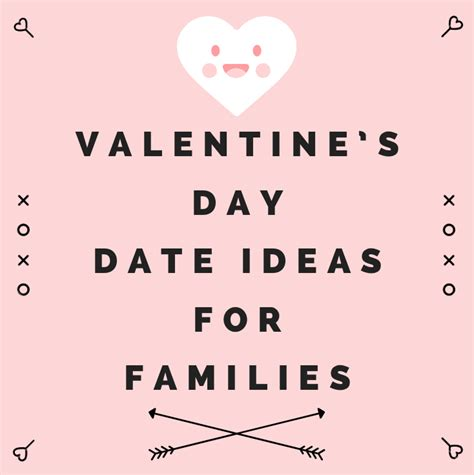 ideas for valentines day dates s day date ideas for families my rays of