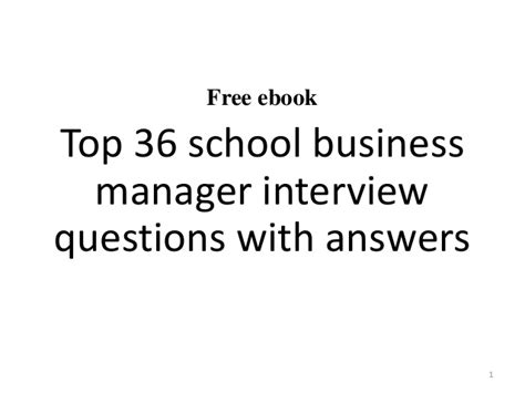 top 10 school business manager questions and answers
