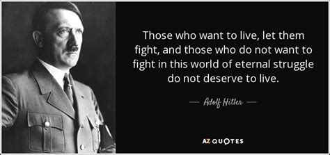 to fight against this age on fascism and humanism books adolf quote those who want to live let them fight