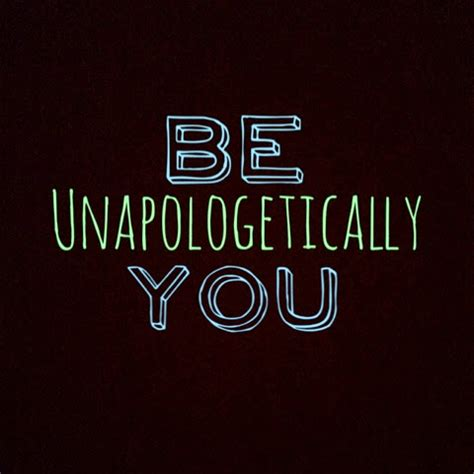 Unapologetically You ah tea be unapologetically you