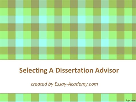 dissertation advisor selecting a dissertation advisor