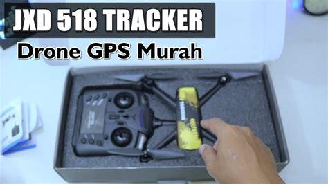 jxd 518 drone gps murah bagus 1 jutaan unboxing dulu