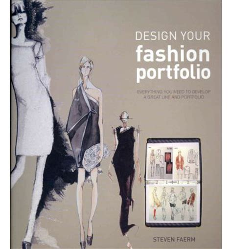 Design Your Fashion Portfolio | design your fashion portfolio steven faerm 9781408146491