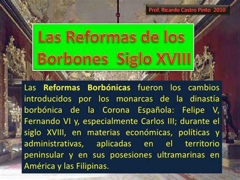 el siglo de la 8416771502 las reformas de los borbones siglo xviii
