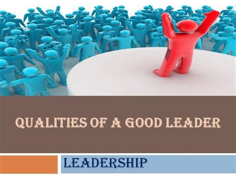 powerpoint templates for leadership qualities qualities of a good leader authorstream