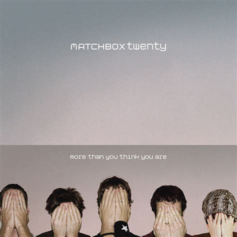 Cd Shakedown You Think You matchbox twenty more than you think you are cd album at discogs