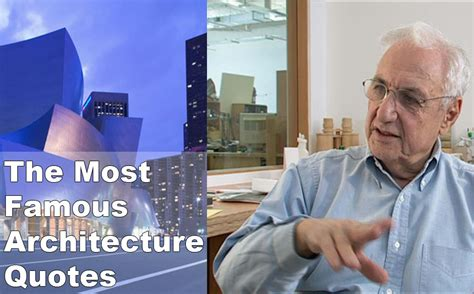famous architects list the most famous architecture quotes arch student com